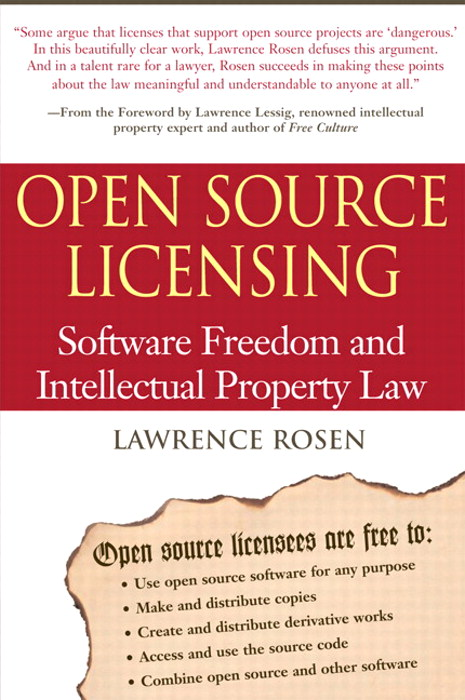 Open Source Licensing: Software Freedom and Intellectual Property Law