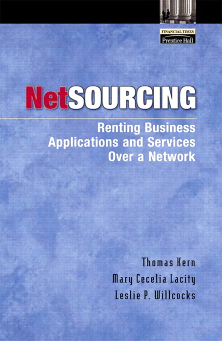 Netsourcing: Renting Business Applications and Services Over a Network