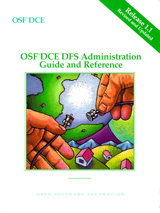 OSF DCE DFS Administration Guide and Reference Release 1.1