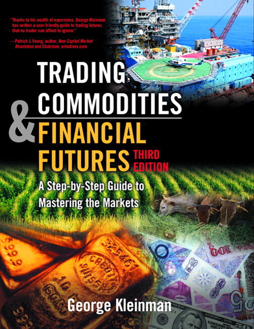 Trading Commodities and Financial Futures, 3rd Edition