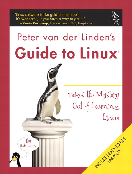 Peter van der Linden's Guide to Linux