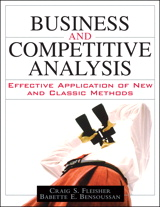 Business and Competitive Analysis: Effective Application of New and Classic Methods