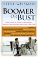 Boomer or Bust: Your Financial Guide to Retirement, Health Care, Medicare, and Long-Term Care