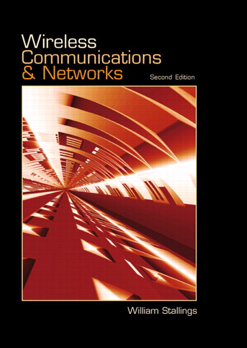 Wireless Communications & Networks, 2nd Edition