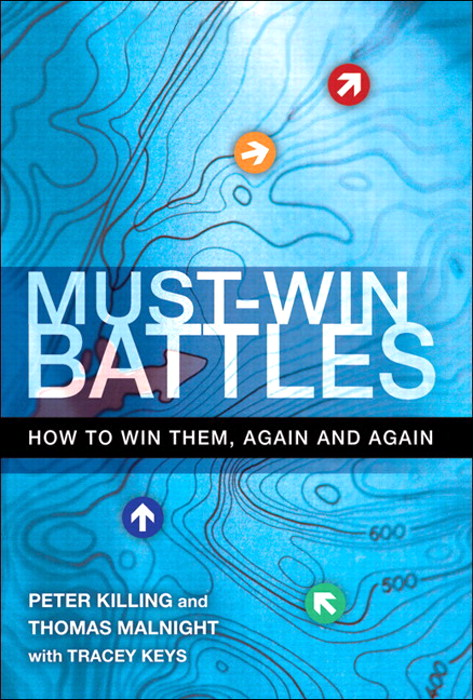 Must-Win Battles: How to Win Them, Again and Again