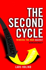 Second Cycle, The: Winning the War Against Bureaucracy