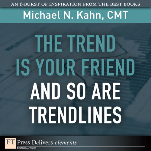 Trend Is Your Friend and so Are Trendlines, The