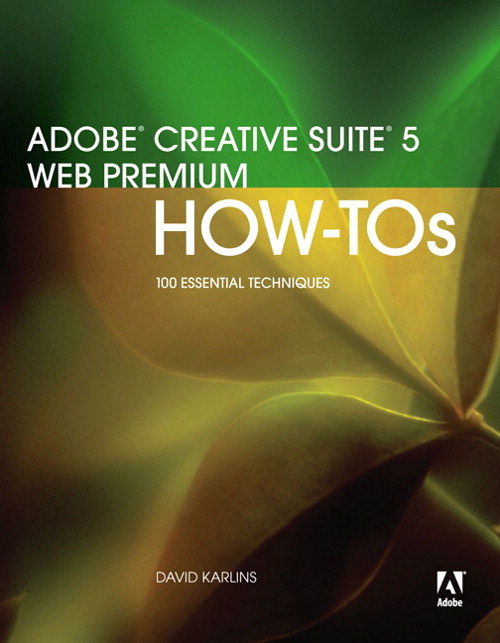 Adobe Creative Suite 5 Web Premium How-Tos: 100 Essential Techniques, Portable Document