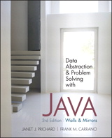 Data Abstraction and Problem Solving with Java: Walls and Mirrors, 3rd Edition
