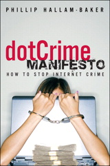 dotCrime Manifesto: How to Stop Internet Crime, (paperback), The