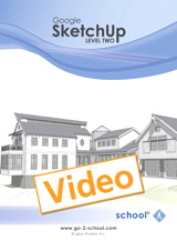 Google SketchUp Level Two, Streaming Video