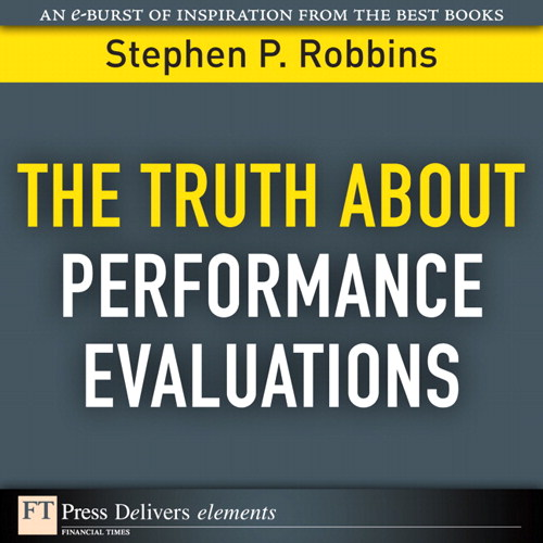 Truth About Performance Evaluations, The