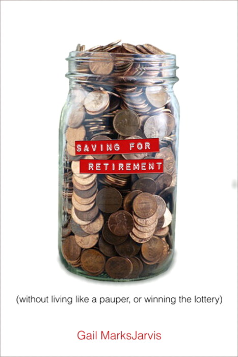 Saving for Retirement without Living Like a Pauper or Winning the Lottery