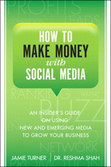 How to Make Money with Social Media: An Insider's Guide on Using New and Emerging Media to Grow Your Business, Portable Documents
