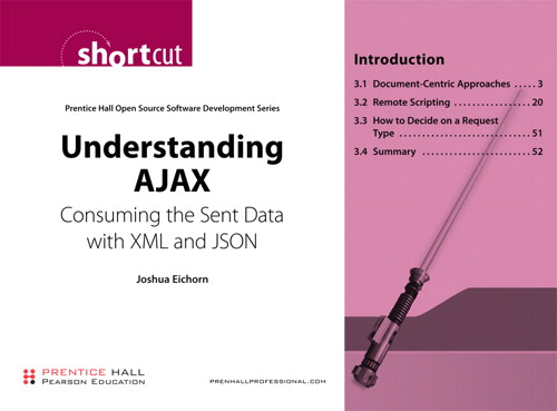 Understanding AJAX (Digital Short Cut): Consuming the Sent Data with XML and JSON