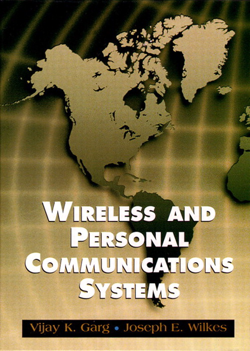 Wireless And Personal Communications Systems (PCS): Fundamentals and Applications