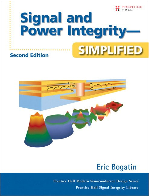 Signal and Power Integrity - Simplified, 2nd Edition