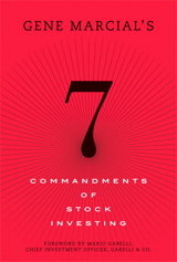 Gene Marcial's 7 Commandments of Stock Investing