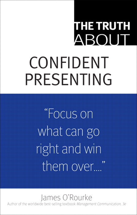 Truth About Confident Presenting, The