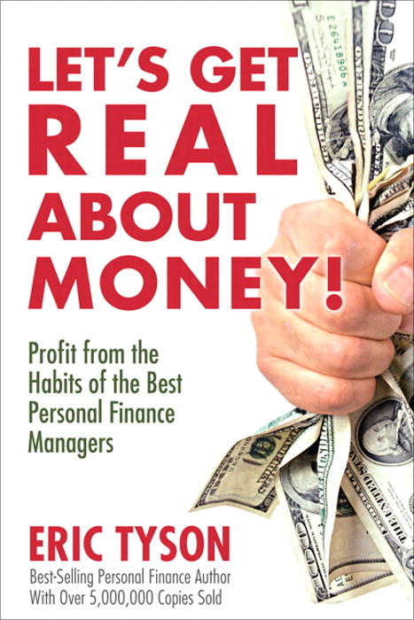 Let's Get Real About Money!: Profit from the Habits of the Best Personal Finance Managers