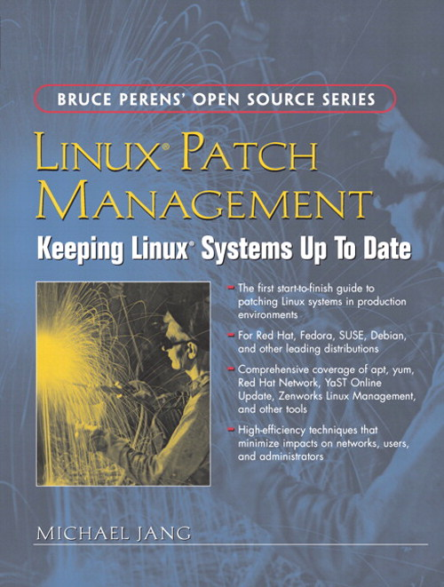 Linux Patch Management: Keeping Linux Systems Up To Date