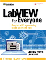 LabVIEW for Everyone, Third Edition: Graphical Programming Made Easy and Fun, 3rd Edition