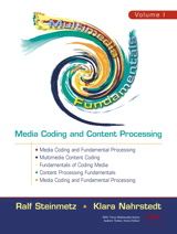 Multimedia Fundamentals, Volume 1: Media Coding and Content Processing, 2nd Edition