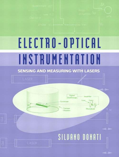 Electro-Optical Instrumentation: Sensing and Measuring with Lasers