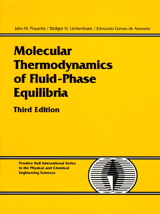 Molecular Thermodynamics of Fluid-Phase Equilibria, 3rd Edition