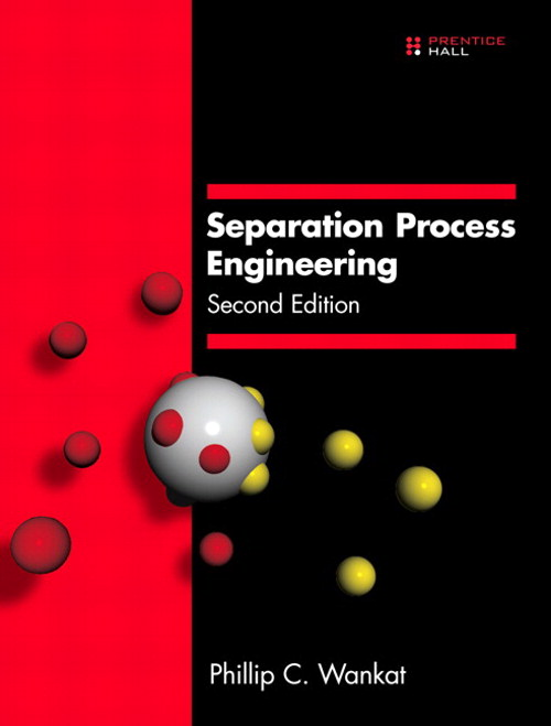 Separation Process Engineering, 2nd Edition