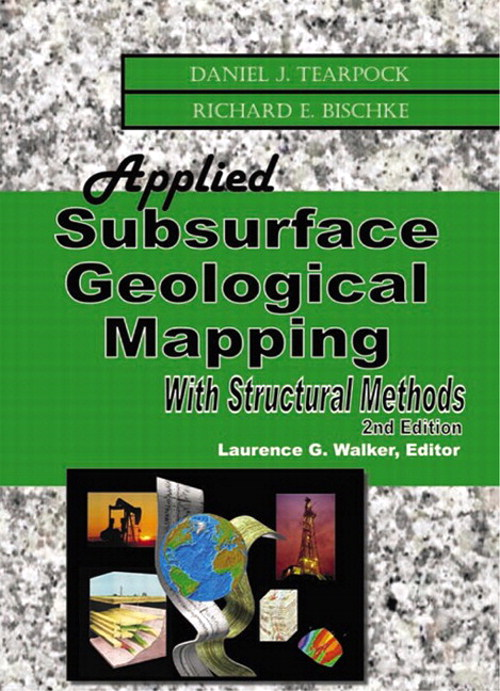 Applied Subsurface Geological Mapping with Structural Methods, 2nd Edition