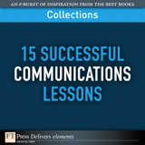 15 Successful Communications Lessons (Collection)