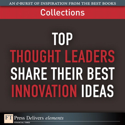Top Thoughtleaders Share Their Best Innovation Ideas (Collection)