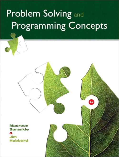 Problem Solving and Programming Concepts, 9th Edition