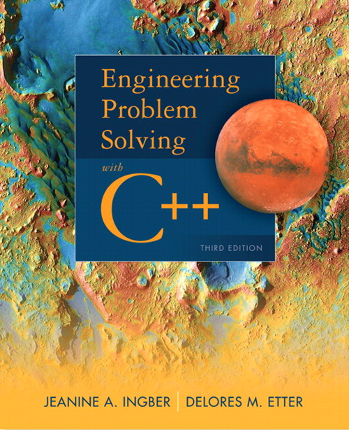 Engineering Problem Solving with C++, 3rd Edition