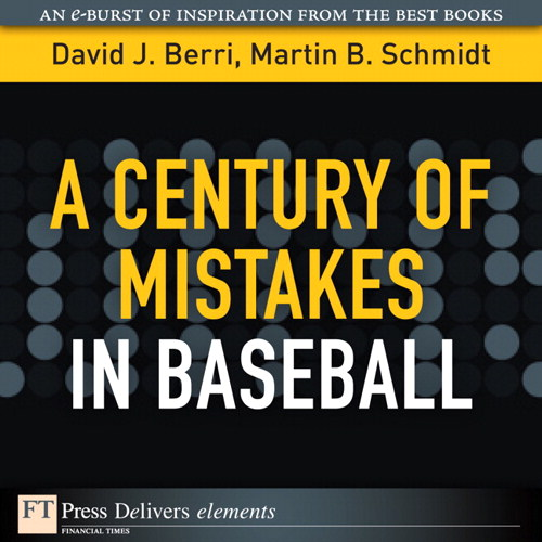 Century of Mistakes in Baseball, A