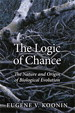 Logic of Chance, The: The Nature and Origin of Biological Evolution