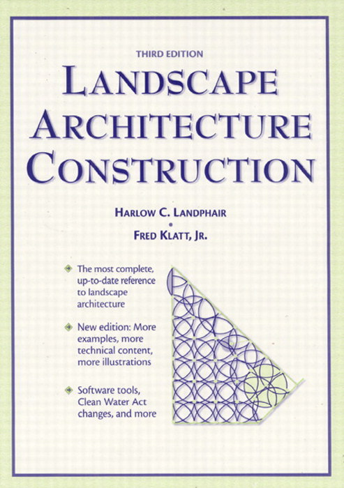Landscape Architecture Construction, 3rd Edition