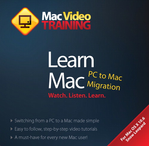 Learn PC to Mac Migration: Mac Video Training