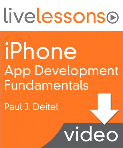 iPhone App Development Fundamentals LiveLessons (Video Training): Lesson 6: Cannon Game App, Downloadable Version