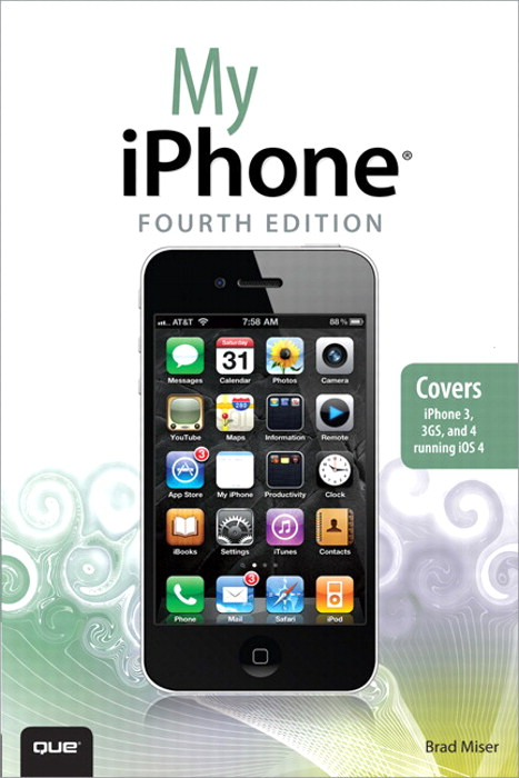 My iPhone (covers 3G, 3Gs and 4 running iOS4), Portable Documents, 4th Edition