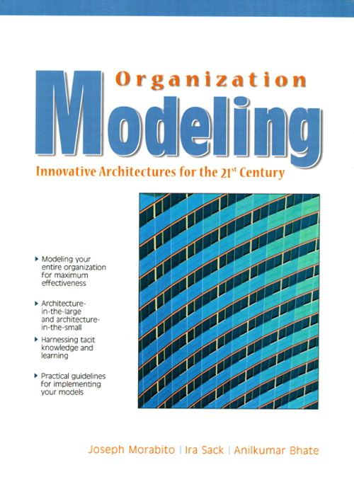 Organization Modeling: Innovative Architectures for the 21st Century