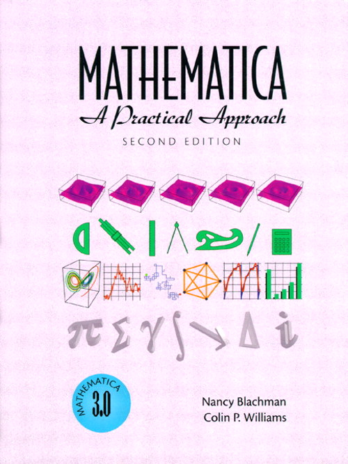 Mathematica: A Practical Approach, 2nd Edition