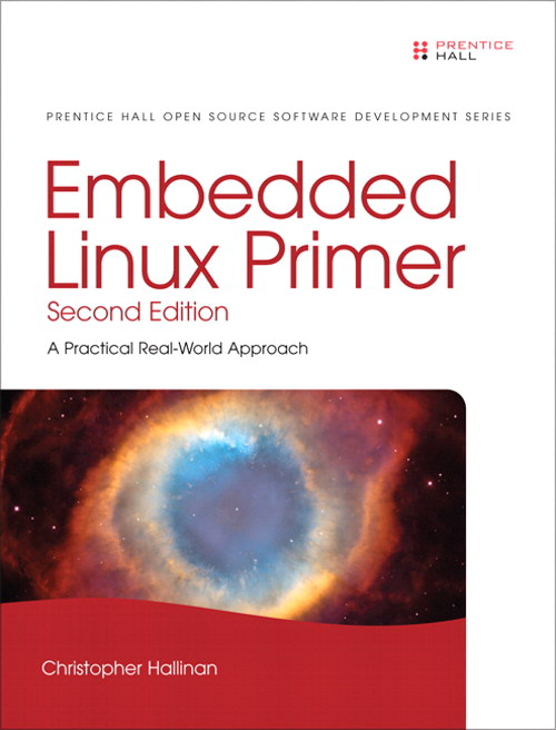 Embedded Linux Primer: A Practical Real-World Approach, Portable Documents, 2nd Edition
