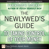 Newlywed's Guide to Taking Control of Your Money, The