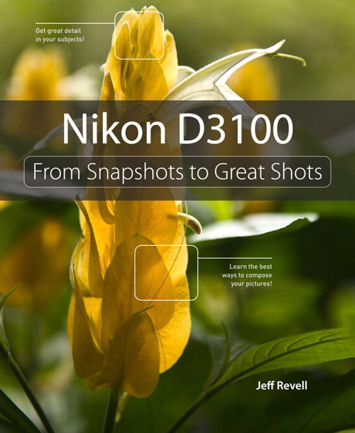 Nikon D3100: From Snapshots to Great Shots, eBook-Multiformat