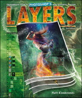 Layers: The Complete Guide to Photoshop's Most Powerful Feature, 2nd Edition