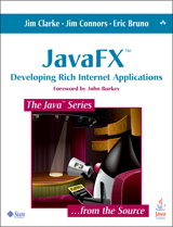 JavaFX: Developing Rich Internet Applications