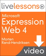 Part 5:Advanced Cascading Style Sheets (CSS) in Microsoft Expression Web 4, Downloadable Version