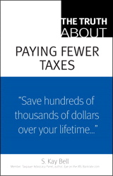 Truth About Paying Fewer Taxes, The